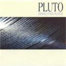 Pluto Demolition Plates CD