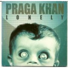 Praga Khan Lonely PROMO CDS