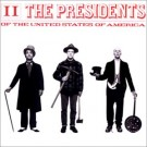 Presidents of the United States of America II CD