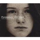 Puressence All I Want CDS