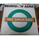 """No Smoking Brimful Of Asha 12"""""""