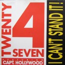 """Twenty 4 Seven Featuring Captain Hollywood I Can't Stand It! 12"""""""