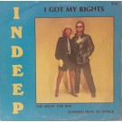 Indeep I Got My Rights / The Night The Boy Learned How To