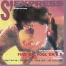 "S'Express Find 'Em  Fool 'Em  Forget 'Em 12"""