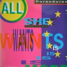 Duran Duran All She Wants Is 12""