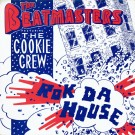 """The Beatmasters Featuring The Cookie Crew Rok Da House 12"""""""