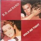B.B. & Band Hold Me Tight 12""