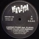 """Caspar Pound Feat. Plavka Fever Called Love ('97 Remixes) 2X12"""""""