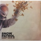 Snow Patrol Don't Give In 10""