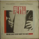 Blind Date How Did You Get To Me 12""
