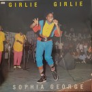 Sophia George / Winner All Stars Girlie Girlie / Girl Rush 12""