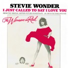 Stevie Wonder I Just Called To Say I Love You 7""