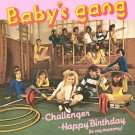 Baby's Gang Challenger / Happy Birthday (To My Mammy) 12""