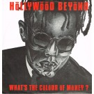 """Hollywood Beyond What's The Colour Of Money? 12"""""""