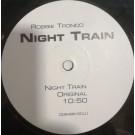 """Robbie Tronco Night Train 12"""""""
