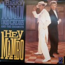 """Barry Manilow With Kid Creole And The Coconuts Hey Mambo 12"""""""