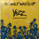 Yazz And The Plastic Population The Only Way Is Up 12""