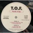 """T.O.F. Funk It Up 12"""""""