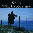 """Sting We'll Be Together 12"""""""