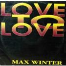 Max Winter Love To Love 12""