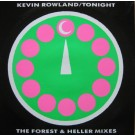 """Kevin Rowland Tonight (The Forest & Heller Mixes) 12"""""""
