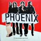 Phoenix It's Never Been Like That CD
