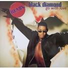 """Black Diamond Go With Love (Remix) 12"""""""