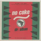 Dr. Alban No Coke (The Twelve Inch Remixes) 12""