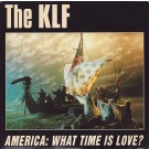 The KLF America: What Time Is Love? 12""