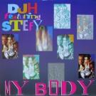 """DJ H. Feat. Stefy My Body 12"""""""