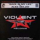 Alice Deejay Back In My Life 12""