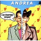 "Andrea Like Humphrey Bogart 12"""