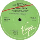 Bryan Loren Easier Said Than Done 12""