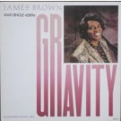 James Brown Gravity (Extended Dance Mix) 12""