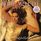 """Kim Wilde Say You Really Want Me 12"""""""