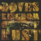 Doves Kingdom Of Rust CD