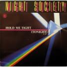 """Night Society Hold Me Tight (Tonight) 12"""""""