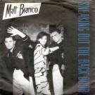 """Matt Bianco Sneaking Out The Back Door / Matt's Mood 12"""""""