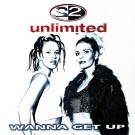 """2 Unlimited Wanna Get Up 12"""""""