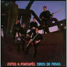 Xutos & Pontapes Circo De Feras LP