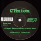 Clinton Super Loose 12""