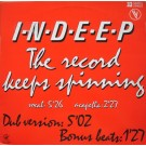 """Indeep The Record Keeps Spinning 12"""""""