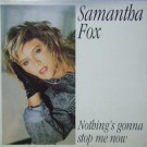 Samantha Fox Nothing's Gonna Stop Me Now 12""