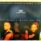 2 Unlimited Do What's Good For Me 12""