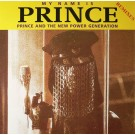 Prince And The New Power Generation My Name Is Prince (Remixes) 12""