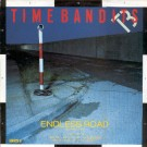 Time Bandits Endless Road (High Energy Mix) 12""