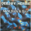 """DJ Herbie Mind Body & Soul 12"""""""