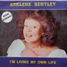 Earlene Bentley I'm Living My Own Life 12""