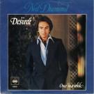 """Neil Diamond Desirée 7"""""""