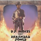 D.J. Movie Feat. Arkansas Jones Theme From Indiana Jones 12""